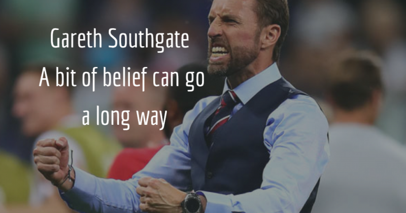 Gareth Southgate – A little bit of belief can go a long way