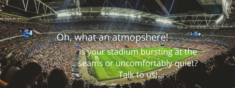 Is your stadium bursting at the seams or uncomfortably quiet_Need more bums on seats_We can help! (1)